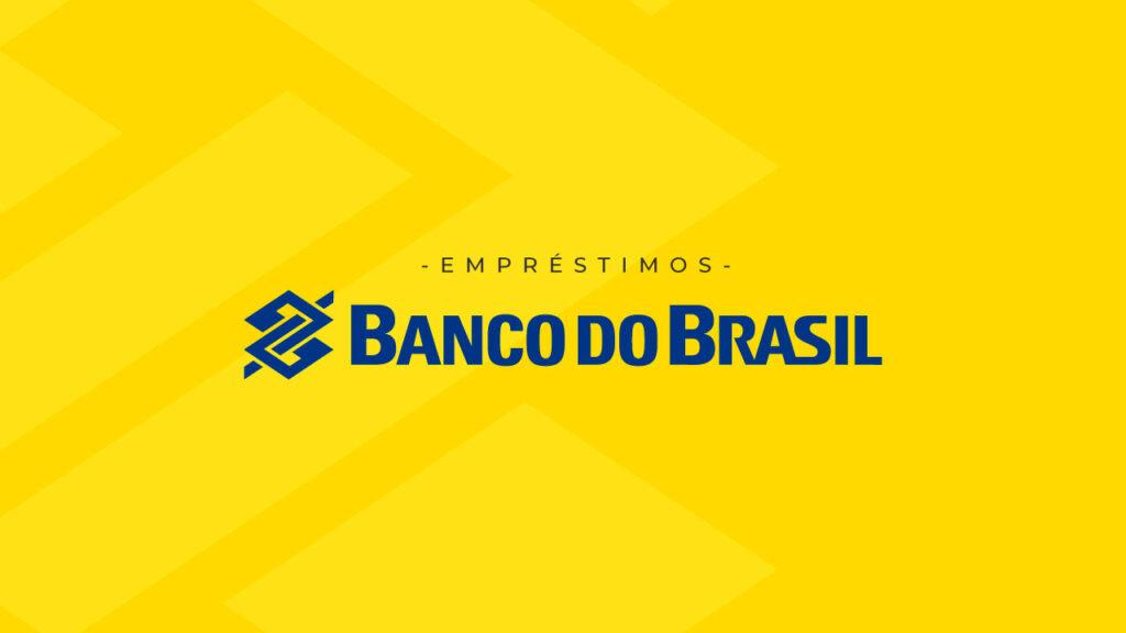 Como solicitar empréstimo do Banco do Brasil com agilidade?